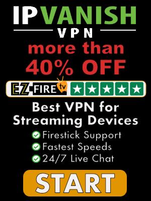 IPVanish VPN for Firestick on Sale